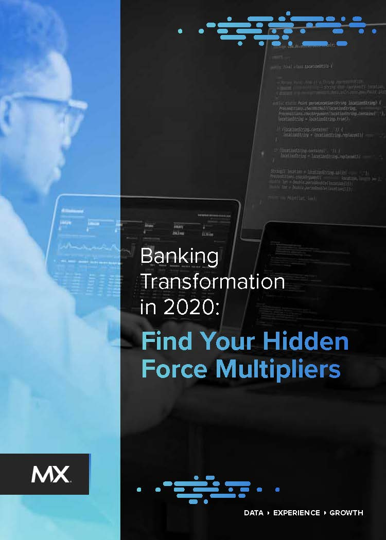 Banking Transfomation in 2020: Find your Hidden Force Multipliers