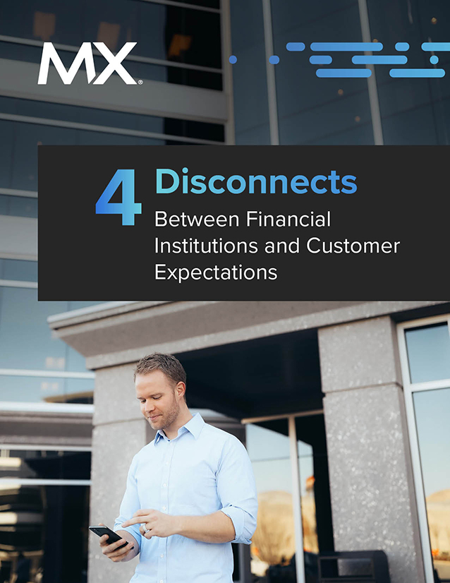 The Banking Experience Gap: 4 Disconnects Between Financial Institutions and Customer Expectations