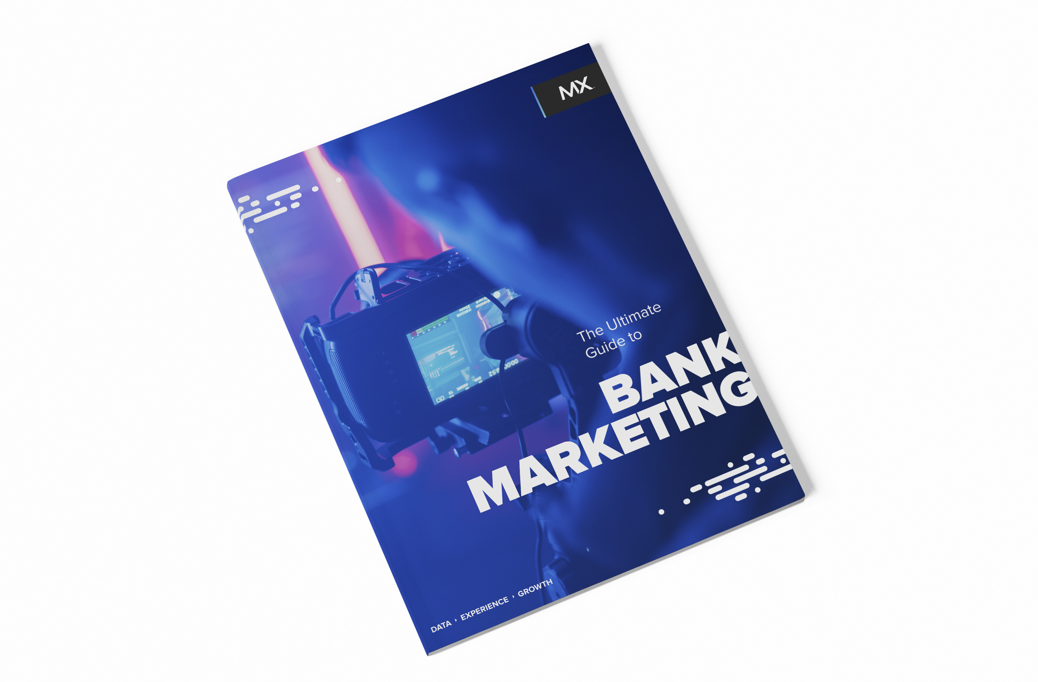 The Ultimate Guide to <br> <strong>Bank Marketing</strong>